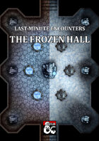 The Frozen Hall - Last Minute Encounters