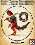 Five Fierce Firenewts (Fantasy Grounds)