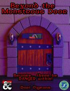 Beyond the Monstrous Door 003: Dart Pigeons