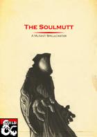 The Soulmutt Class
