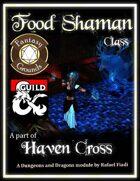 Food Shaman Class (Fantasy Grounds)