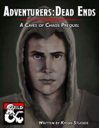 Adventurers - Dead Ends (A Caves of Chaos Prequel)