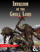 Invasion of the Gnoll Lord