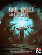 Soul Spells and Curses