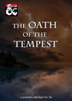The Oath of the Tempest