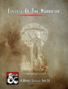 College of the Narrator- Bardic College Option