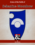 Arms of the Faith of Sehanine Moonbow
