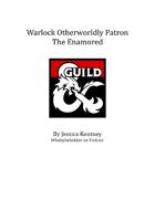 Warlock Otherworldly Patron: The Enamored