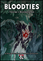 The Bloodties Anthology - Volume 1: Bloodstained