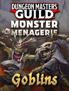 Monster Menagerie: Goblins [BUNDLE]