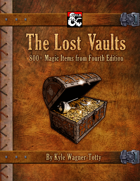 The Lost Vaults: 800+ Magic Items from Fourth Edition