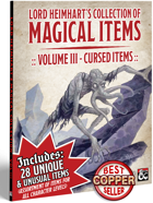 Lord Heimhart's Collection of Magical Items - Vol. 3 - Cursed Items