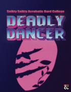 Deadly Dancer: Flying Claw Bardic College
