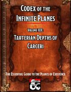 Codex of the Infinite Planes Vol 19 Carceri