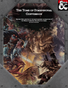 The Tome of Dimensional Conversions