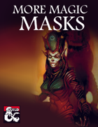 More Magic Masks (5e)