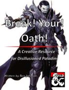 Break! Your! Oath!