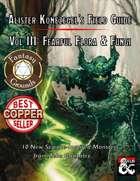 Alister Konezegel's Field Guide Volume III: Fearful Flora & Fungi (Fantasy Grounds)