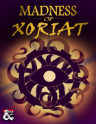 Madness of Xoriat (5e)