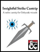 Insightful Strike Cantrip