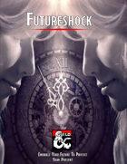 Futureshock (Warlock Patron)