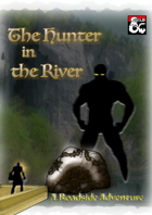 The Hunter in the River