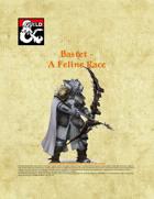 Bastet - A Feline Race