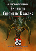 Enhanced Chromatic Dragons – an Eventyr Games Compendium