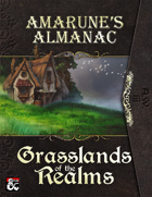 Amarune's Almanac: Grasslands of the Realms