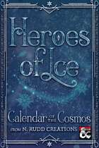 Calendar of the Cosmos: Heroes of Ice