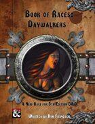 Book of Races: Daywalkers
