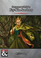 Fey-Kin Sorcerous Origin