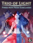 Prism: Trio of Light