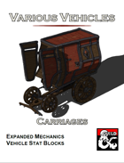 Various Vehicles: Carriages!
