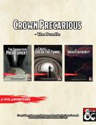 Crown Precarious Trilogy Bundle