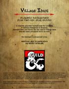 Village Idiot Background