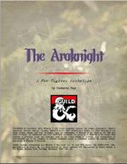 The Araknight - A New Fighter Archetype