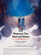 Warlock The Restless Souls
