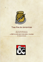 Time For An Adventure: D&D 5e One Shot