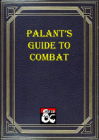 Palant's Guide to Combat