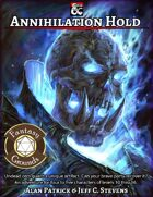 Annihilation Hold - Adventure (Fantasy Grounds)