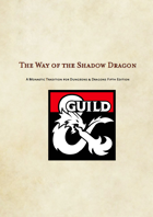 The Way of the Shadow Dragon