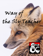Way of the Sly Teacher
