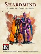 Shardmind, a New Playable Race for D&D 5e