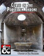 Curse of the Porcelain Throne