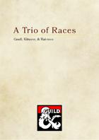 Gnoll, Kitsune & Rat-men, A Trio of Races for D&D 5e