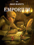 The Mad Mage's Emporium: A Collection of Absurd Magical Items