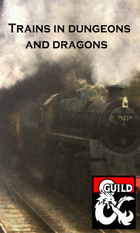 Trains in Dungeons and Dragons