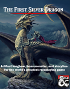 The First Silver Dragon
