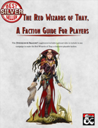The Red Wizards of Thay, A Faction Guide For Players